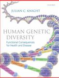 Human Genetic Diversity : Functional Consequences for Health and Disease, Knight, Julian C., 0199227691