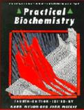 Principles and Techniques of Practical Biochemistry, , 0521417694