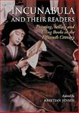 Incunabula and Their Readers, , 0712347690