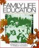 Family Life Education : Principles and Practices for Effective Outreach, Duncan, Stephen F. and Goddard, H. Wallace, 0761927697