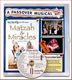 Matzah and Miracles Theater Kit : A Passover Musical Theater Kit,, 0985767693
