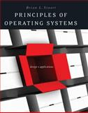 Principles of Operating Systems : Design and Applications, Stuart, Brian, 1418837695