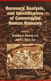 Recovery, Analysis, and Identification of Commingled Human Remains, , 1588297691