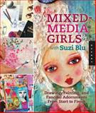 Mixed-Media Girls with Suzi Blu, Suzi Blu, 1592537693