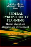 Federal Cybersecurity Planning, Kurk C. Moore and Marion D. Taylor, 1619427699