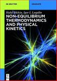 Non-Equilibrium Thermodynamics and Physical Kinetics, Bikkin, Halid and Lyapilin, Igor I., 311033769X