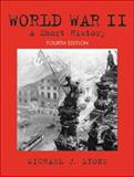 World War II : A Short History, Lyons, Michael J., 0130977691