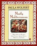 Mostly Mediterranean, Paula Wolfert, 0140257691