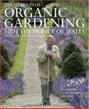 The Elements of Organic Gardening, HRH Charles Prince of Wales, 0967007690