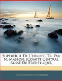 Superficie de L'Europe, Tr Par N Masson, Ivan Afanas'Evich Strelbitskii, 1145417698