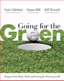 Going for the Green, Gary Gilchrist and Susan Hill, 1402747691