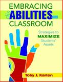 Embracing Disabilities in the Classroom : Strategies to Maximize Students' Assets, , 1412957699
