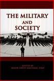 The Military and Society, David MacIsaac, 147754769X