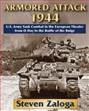 Armored Attack 1944, Steven J. Zaloga, 0811707695