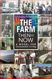 The Farm Then and Now, Douglas Stevenson, 0865717699