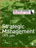 Strategic Management, Jeffs, Chris, 1412947693