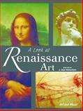 A Look at Renaissance Art, Jean J. Robertson, 162169769X