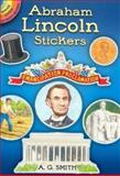 Abraham Lincoln Stickers, A. G. Smith, 0486467694