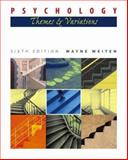 Psychology : Themes and Variations(with Concept Charts and InfoTrac), Weiten, Wayne, 0534597696