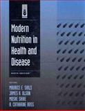 Modern Nutrition in Health and Disease, Shils, Shike, Olson, 068330769X
