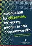 Introduction to Citizenship for Young People in the Commonwealth, Helen Yanacopulos and Sabhita Raju, 0850927692