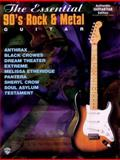 The Essential '90s Rock & Metal Guitar, Alfred Publishing Staff, 0897247698