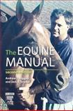 The Equine Manual, Snyder, Jack R., 0702027693