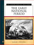 The Early National Period, Purcell, Sarah J., 0816047693