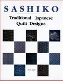 Sashiko : Traditional Japanese Quilt Designs, Nihon Vogue Staff, 0870407694