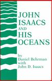 John Isaacs and His Oceans, Behrman, 0875907695