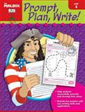 Prompt, Plan, and Write, The Mailbox Books Staff, 1562347691