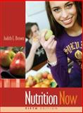Nutrition Now, Brown, Judith E., 0495117692