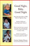 Good Night, Baby, Good Night, Harriett Madayo Watson, 0595417698