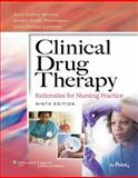 Clinical Drug Therapy : Rationales for Nursing Practice, Abrams, Anne Collins and Goldsmith, Tracey L., 0781777690
