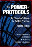 The Power of Protocols, Joseph P. McDonald and Nancy Mohr, 0807747696