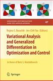 Variational Analysis and Generalized Differentiation in Optimization and Control : In Honor of Boris S. Mordukhovich, , 146142769X