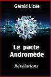 Le Pacte Andromede, Gerald Lizee, 1481227696