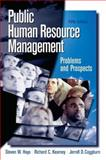 Public Human Resource Management : Problems and Prospects, Hays, Steven W. and Kearney, Richard, 0136037690