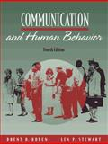 Communication and Human Behavior, Ruben, Brent D. and Stewart, Lea, 0205267696