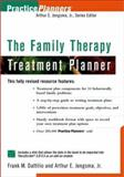 The Family Therapy Treatment Planner, Dattilio, Frank M. and Jongsma, Arthur E., Jr., 0471347698