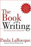 The Book on Writing, Paula La Rocque, 0966517695