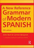 A New Reference Grammar of Modern Spanish, John Butt and Carmen Benjamin, 1444137697
