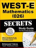 WEST-E Mathematics (026) Secrets Study Guide : WEST-E Test Review for the Washington Educator Skills Tests-Endorsements, WEST-E Exam Secrets Test Prep Team, 1614037698