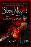 Blood Moon 2, Raven Lynx, 161885769X