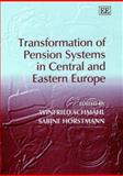 Transformation of Pension Systems in Central and Eastern Europe, , 1858987695