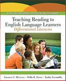 Teaching Reading to English Language Learners : Differentiated Literacies (with MyEducationLab), Herrera, Socorro G. and Perez, Della R., 0137147708