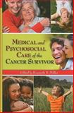 Medical and Psychosocial Care of the Cancer Survivor 1st Edition