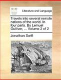 Travels into Several Remote Nations of the World in Four Parts by Lemuel Gulliver, Jonathan Swift, 1140847708