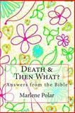 Death and Then What?, Marlene Polar, 1490557709