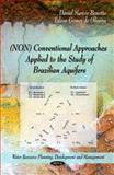(NON) Conventional Approaches Applied to the Study of Brazilian Aquifers, Daniel Marcos Bonotto, Edson Gomes De Oliveira, 1616687703